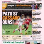 Gazzetta dello Sport: Pato si, Cassano quasi