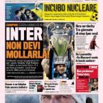 Gazzetta dello Sport: Inter non devi mollarla