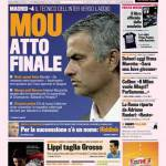 Gazzetta dello Sport: Mou atto finale