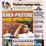 Gazzetta dello Sport: Kakà-Pastore, intrigo internazionale