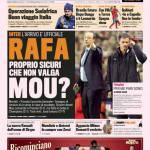 Gazzetta dello Sport: Rafa, proprio sicuri che non valga Mou?