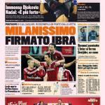 Gazzetta dello Sport: Milanissimo firmato Ibra