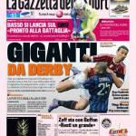 Gazzetta dello Sport: Giganti da derby