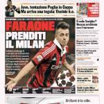 Gazzetta dello Sport: Faraone prenditi il Milan