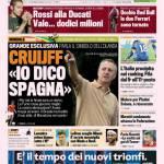 """Gazzetta dello Sport: Cruijff """"Io dico Spagna"""""""
