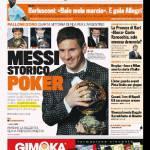 Gazzetta dello Sport: Messi storico poker