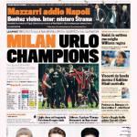 Gazzetta dello Sport: Milan Urlo Champions