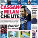 Corriere dello Sport: Cassano e Milan che lite