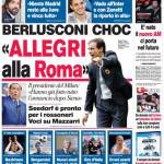 """Corriere dello Sport: Berlusconi choc """"Allegri alla Roma"""""""
