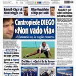 "Tuttosport: Contropiede Diego ""Non vado via"""