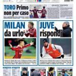Tuttosport: Milan da urlo; Juve rispondi