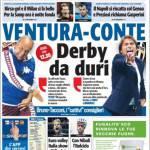 TuttoSport, Ventura-Conte: derby da duri